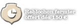 Offered reblochon for 150 €
